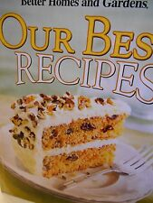 Our Best Recipes by Better Homes and Gardens new hardcover Cookbook