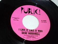 Gene Rockwell: I Like It Like It Was / Love Wonderful Love  [Unplayed Copy]