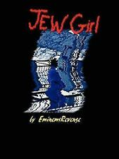 Jew Girl by Eminem (2006, Paperback)