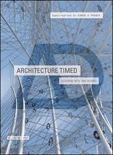 ARCHITECTURE TIMED - FRANCK, KAREN A. (EDT) - NEW PAPERBACK BOOK