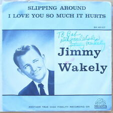 Scarce Jimmy Wakely - Slipping Around & I Love You So Much it Hurts - Autograph