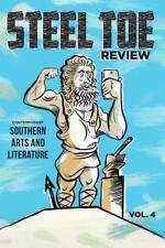 Steel Toe Review : Volume 4 (2016, Paperback)