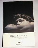 Il tormento e l'estasi: romanzo di Irving Stone - Corbaccio, 2014