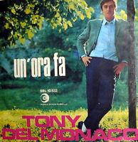 """TONY DEL MONACO UN'ORA FA  7""""  SE C'E' UN PECCATO   ITALY 1969"""