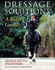 Dressage Solutions by Arthur Kottas-Heldenberg Brand New!