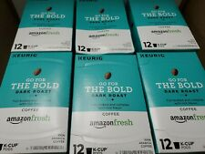 Amazonfresh Go For The Bold Dark Roast Coffee, 12k-cup each.Total 72. Exp.11/20