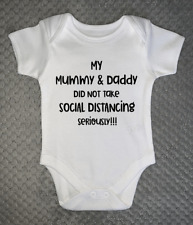 Mummy & Daddy Social Distancing Seriously BABY VEST Funny Baby Grow Baby Shower