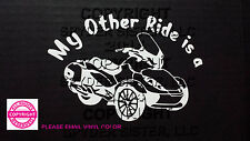CAN-AM SPYDER WINDOW DECAL/STICKER - MY OTHER RIDE IS A - ST LIMITED   13 COLORS