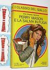 gardner - PERRY MASON E LA SALMA IN FUGA - classici mondadori N. 342 (1980)