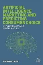 Artificial Intelligence Marketing and Predicting Consumer Choice: An Overview of