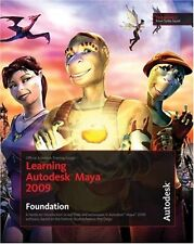 Learning Autodesk Maya 2009 Foundation: Official A