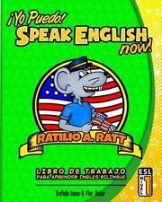 Yo Puedo! Speak English Now : ESL Libro de Trabajo para Aprender Ingles Bilin...