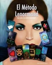 NEW El Método Lenormand: Todo sobre las cartas Lenormand (Spanish Edition)
