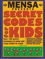 Mensa Presents Secret Codes for Kids: Over 100 Sec