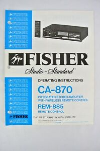 1980s ~ Fisher CA-870 Integrated Stereo Amplifier OPERATING INSTRUCTION MANUAL