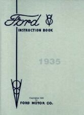 Ford 1935 Flathead V8 Car & Pickup Truck Owner's Manual