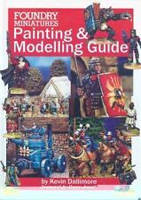 FOUNDRY MINIATURES PAINTING AND MODELING GUIDE By Kevin Dallimore - Hardcover