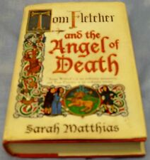 Sarah Matthias Tom Fletcher And The Angel Of Death SIGNED by the Author 1st Ed.