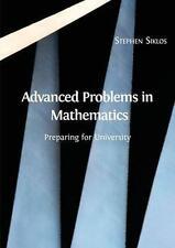 Advanced Problems in Mathematics: Preparing for University by Stephen Siklos (Paperback / softback, 2016)