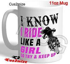 Coffee Mug Novelty Christmas Gift Ideas Ride Like A Girl So Try & Keep Up Biker!