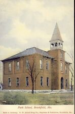 BROOKFIELD MISSOURI PARK SCHOOL circa 1908 Postcard