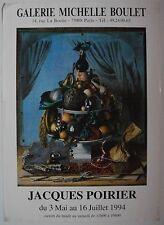 Affiche JACQUES POIRIER 1994 Exposition Galerie Bouzet