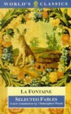 Selected Fables (The World's Classics) La Fontaine, Jean de Paperback
