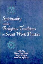 Spirituality Within Religious Traditions in Social Work Practice (Spirituality/R