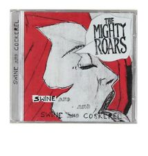 The Mighty Roars - Swine and Cockerel (UK CD) New & Sealed