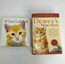 If Cats Could Talk, Meaning of Meow book and Dewey's Nine Lives