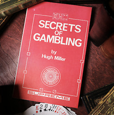 Secrets of Gambling (Limited/Out of Print) by Hugh Miller from Murphy's Magic
