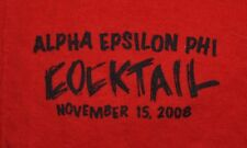 T-SHIRT S SMALL ALPHA EPSILON PHI FRATERNITY 2008 THE BIGGEST COCKTAIL W/POCKET