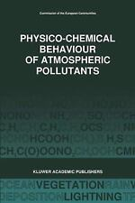 Physico-Chemical Behaviour of Atmospheric Pollutants (1989): Air Pollution Resea