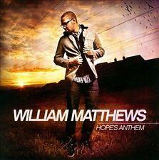 Hope's Anthem * by William Matthews (CD, Jul-2011, Kingsway Music) Religious AC