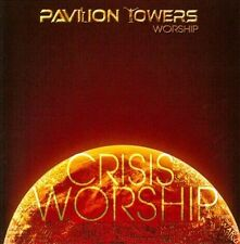 Crisis Worship cd Pavilion Towers Worship NEW Sealed 2011 Christian Gospel OOP