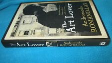The ART LOVER ~  Andromeda Romano-Lax.  Radiant Art History   sc  UNread in MELB