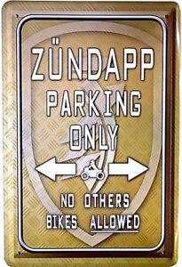 Retro Motiv Blechschild 20x30 Zündapp parking only Parkplatz + Service Schild