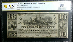 1838 $10 Bank of Chippeway - Sault De St. Marys MICHIGAN Note  PCGS AU 55 ISSUED