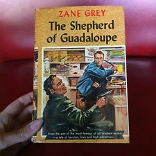 The Shepherd of Guadeloupe by Zane Grey Great Western Edition Vintage Book Hcdj