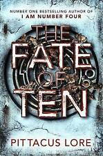 The Fate of Ten by Pittacus Lore (Hardback, 2015)