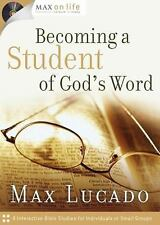 Max on Life: Becoming a Student of God's Word (Max on Life Audio Study)