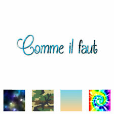 Comme Il Faut French - Vinyl Decal Sticker - Multiple Patterns & Sizes - ebn3745