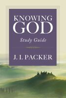 Knowing God : Study Guide, Paperback by Packer, J. I., Brand New, Free shippi...
