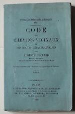 CODE des CHEMINS VICINAUX & ROUTES DEPARTEMENTALES 1882 A. Gisclard BE juridique