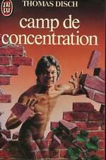 THOMAS DISCH: CAMP DE CONCENTRATION. J'AI LU. 1983.
