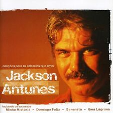 Jackson Antunes - Cancoes Para As Caboclas Que Amei [New CD]