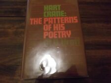 Hart Crane, the Patterns of His Poetry by Margaret Dickie Uroff (1974, Hardcover