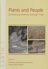 Plants and People: Choices and Diversity through Time - Oxbow Books - 2014 - Har