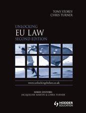 Unlocking EU Law 2nd Edition (Unlocking the Law),Tony Storey