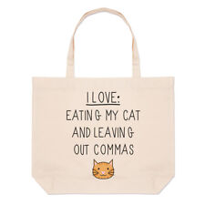 I Love Eating My Cat and Leaving Out Commas Large Beach Tote Bag - Funny